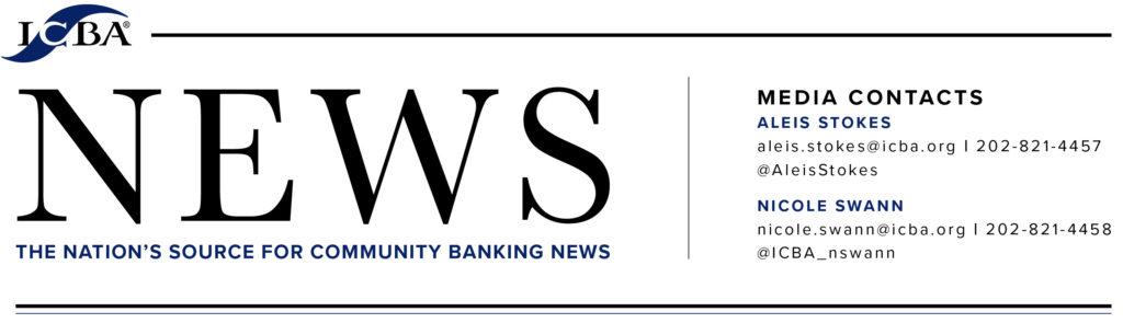 ICBA Celebrates the Nation's Community Banks